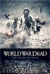 World War Dead: Rise of the Fallen (2015) Poster