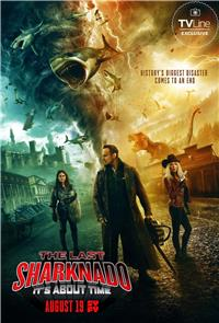 The Last Sharknado: It's About Time (2018) 1080p Poster