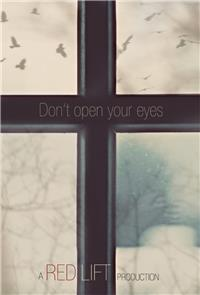Don't Open Your Eyes (2018) 1080p Poster