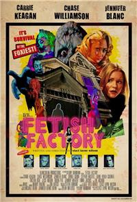 Fetish Factory (2017) Poster