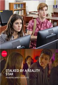 Stalked by a Reality Star (2018) 1080p Poster