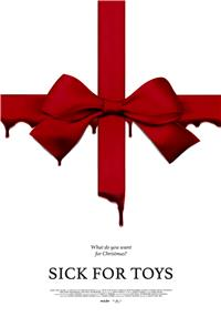 Sick For Toys (2018) 1080p Poster