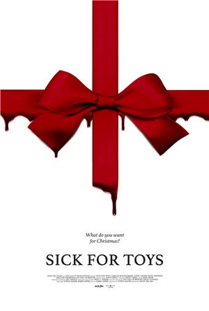 Sick For Toys (2018) Poster