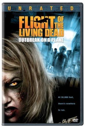 Flight of the Living Dead: Outbreak on a Plane (2007) Poster