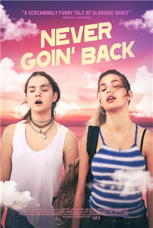 Never Goin' Back (2018) 1080p Poster
