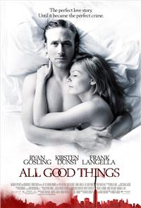 All Good Things (2010) Poster