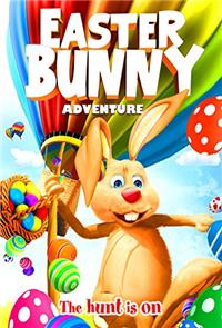 Easter Bunny Adventure (2017) 1080p Poster