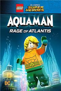 LEGO DC Super Heroes - Aquaman: Rage Of Atlantis (2018) Poster