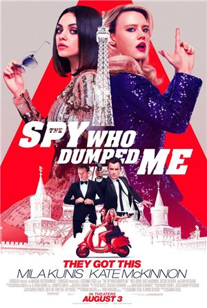 The Spy Who Dumped Me (2018) 1080p Poster