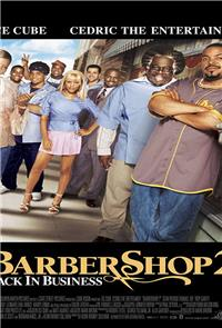 Barbershop 2:  Back in Business (2004) 1080p Poster