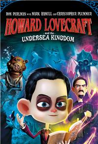 Howard Lovecraft & the Undersea Kingdom (2017) 1080p poster