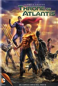 Justice League: Throne of Atlantis (2015) 1080p Poster