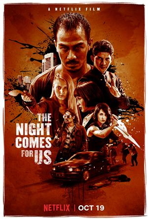 The Night Comes For Us (2018) Poster