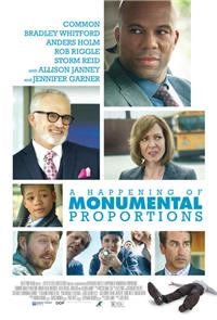A Happening of Monumental Proportions (2017) Poster