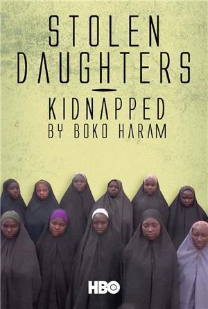 Stolen Daughters: Kidnapped By Boko Haram (2018) Poster