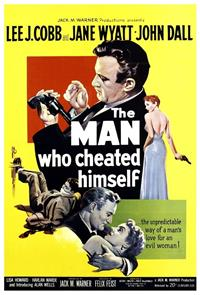 The Man Who Cheated Himself (1950) 1080p Poster