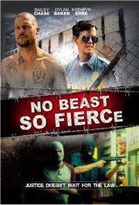 No Beast So Fierce (2016) Poster