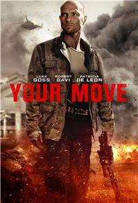 Your Move (2017) 1080p Poster