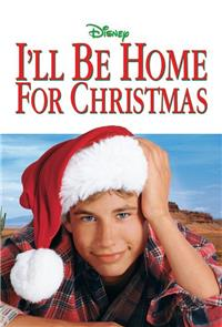 I'll Be Home for Christmas (1998) 1080p Poster