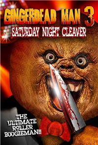 Gingerdead Man 3: Saturday Night Cleaver (2011) Poster