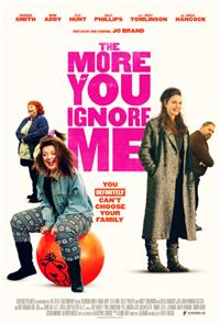 The More You Ignore Me (2018) Poster