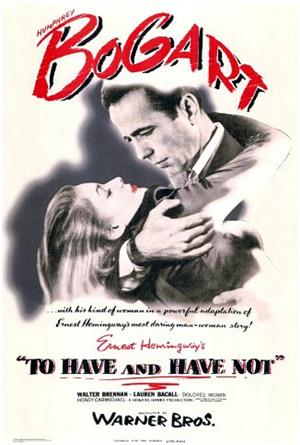 To Have and Have Not (1944) 1080p Poster