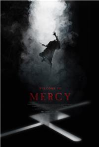 Welcome to Mercy (2018) Poster