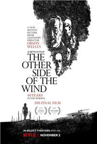 The Other Side of the Wind (2018) Poster