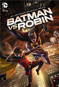 Batman vs. Robin (2015) 1080p Poster