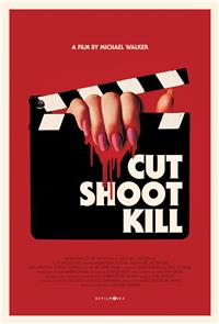 Cut Shoot Kill (2017) poster