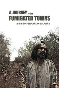 A Journey to the Fumigated Towns (2018) Poster