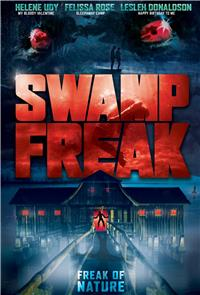 Swamp Freak (2017) poster
