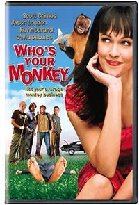 Who's Your Monkey? (2007) poster