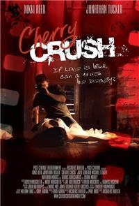 Cherry Crush (2007) poster