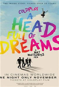 Coldplay: A Head Full of Dreams (2018) 1080p Poster