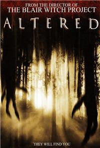 Altered (2006) Poster