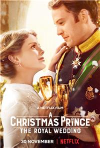 A Christmas Prince: The Royal Wedding (2018) 1080p Poster