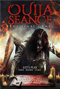 Ouija Seance: The Final Game (2018) Poster