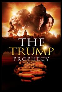 The Trump Prophecy (2018) 1080p Poster