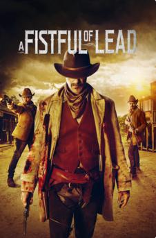 A Fistful of Lead (2018) 1080p Poster