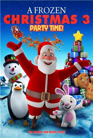A Frozen Christmas 3 : Party Time (2018) Poster