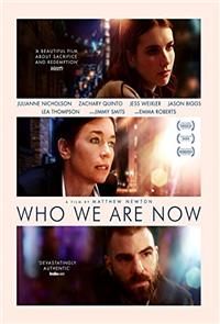 Who We Are Now (2018) Poster
