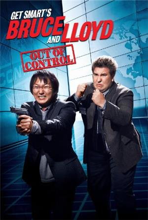 Get Smart's Bruce and Lloyd Out of Control (2008) Poster