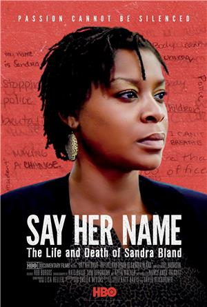 Say Her Name: The Life and Death of Sandra Bland (2018) 1080p Poster
