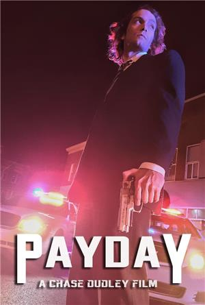 Payday (2018) Poster
