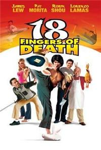 18 Fingers of Death! (2006) Poster
