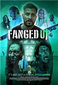 Fanged Up (2017) 1080p Poster