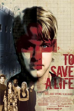 To Save A Life (2009) Poster