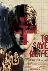 To Save A Life (2009) 1080p Poster