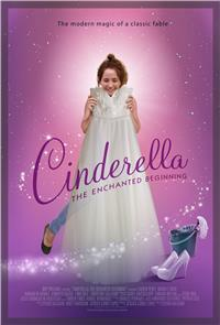 Cinderella The Enchanted Beginning (2018) 1080p Poster